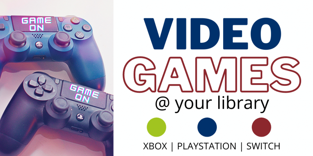 The library now offers video games.