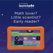 Math lover? Little scientist? Early reader? - Borrow a Launchpad today.