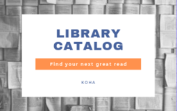 Library Catalog, Find your next great read: KOHA. Card on top of a book background.