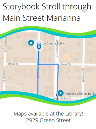 Storybook Stroll through Mainstreet Marianna.  Maps available at the library - 2929 Green Street.